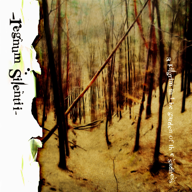 CD booklet Regnum Silenti | A Pilgrim In The Garden Of The Sadness