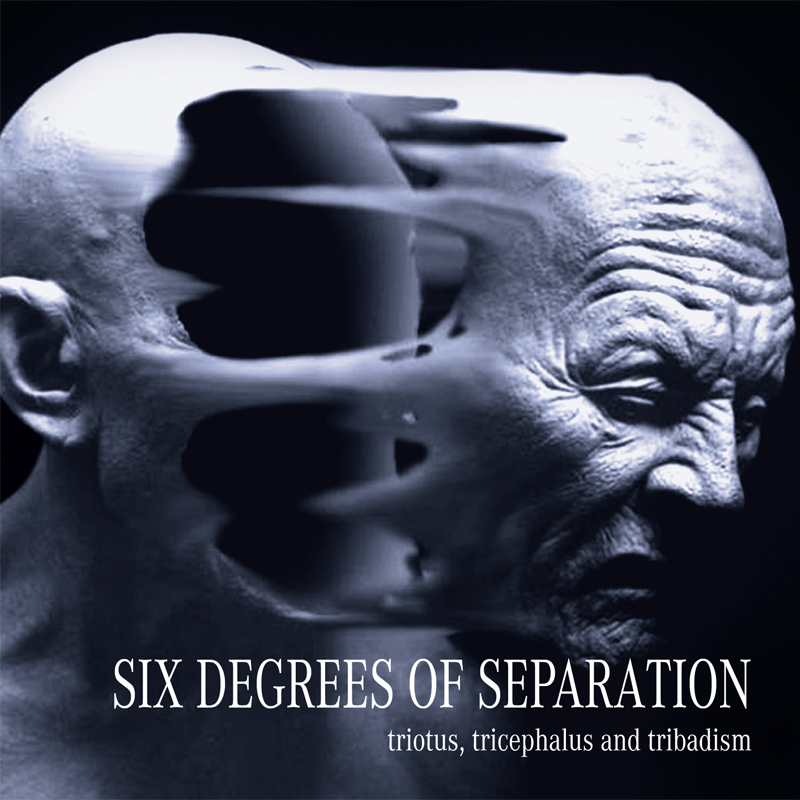 CD booklet Six Degrees Of Separation | Triotus, Tricephalus And Tribadism