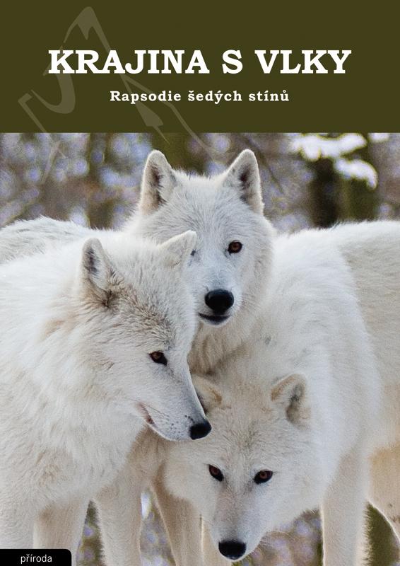 Obálka knihy Krajina s vlky - Rapsodie šedých stínů