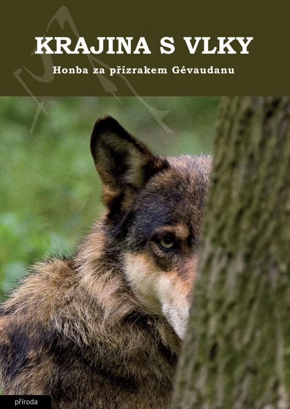 Obálka knihy Krajina s vlky - Honba za přízrakem Gévaundanu
