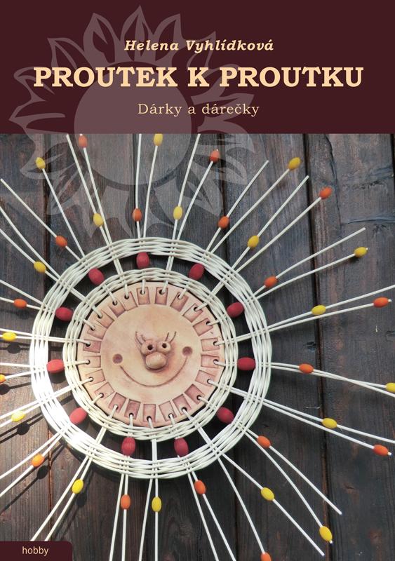 Obálka knihy Proutek k proutku III - Dárky a dárečky
