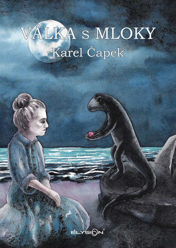 Obálka knihy Válka s mloky [ilustrace Blanka Kochová]